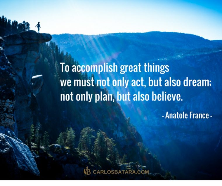 to-accomplish-great-things-we-must-not-only-act-but-also-dream-not-only-plan-but-also-believe